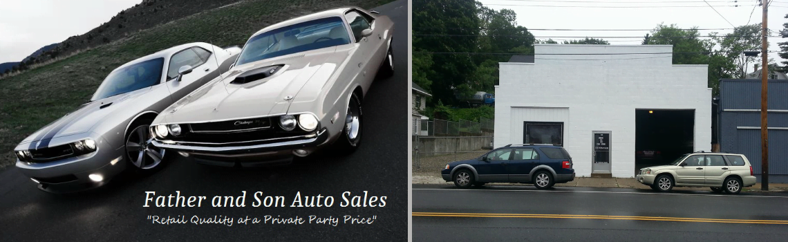 Father And Son Auto Sales Inc Of Norwich Ct Has Clean